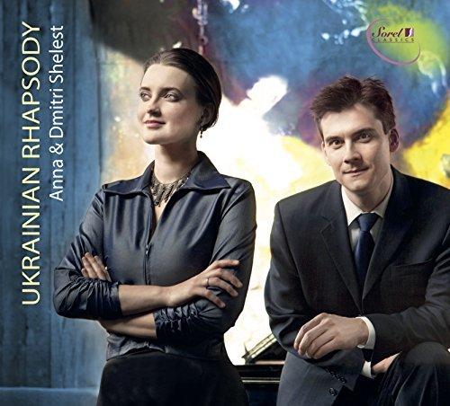 Lysenko / Shelest/Ukrainian Rhapsody