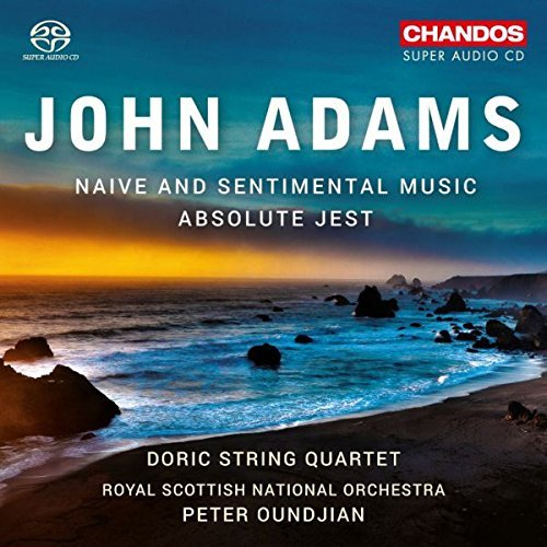 Adams / Doric String Quartet/Naive & Sentimental Music