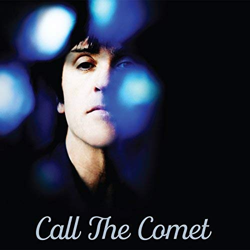 Johnny Marr/Call The Comet