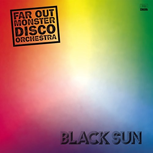 The Far Out Monster Disco Orchestra Black Sun 2lp