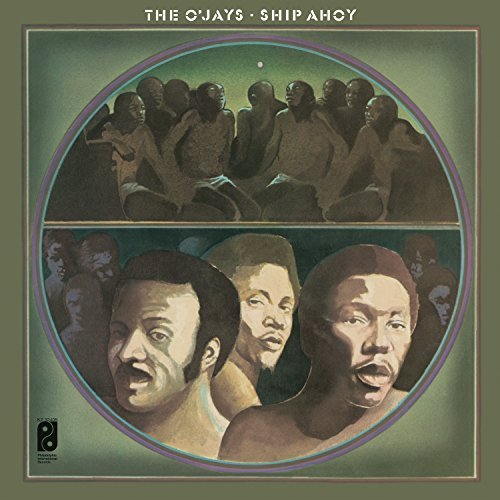 The O'Jays/Ship Ahoy@140g Vinyl/ Includes Download Insert