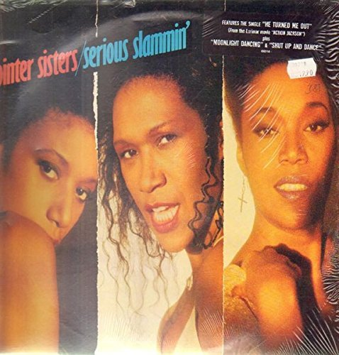 Pointer Sisters Serious Slammin'