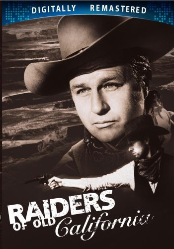 Raiders Of Old California Raiders Of Old California