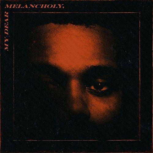 Weeknd/My Dear Melancholy@Explicit Version