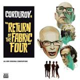 Corduroy Return Of The Fabric Four