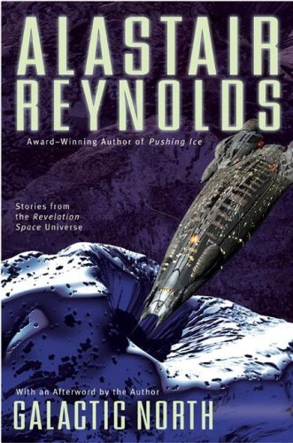 Alastair Reynolds Galactic North