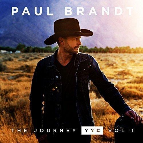 Paul Brandt/Journey Yyc: Vol 1