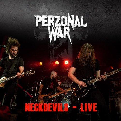 Perzonal War/Neckdevils - Live@.