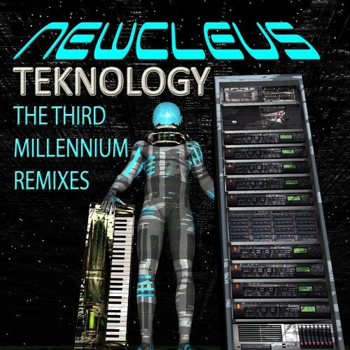 Newcleus/Teknology: The Third Millenniu@Amped Non Exclusive