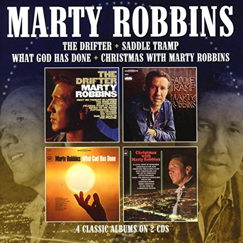 Marty Robbins Drifter Saddle Tramp What God Has Done Christmas