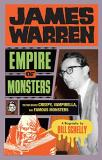 Bill Schelly James Warren Empire Of Monsters The Man Behind Creepy Vampirella And Famous Mon
