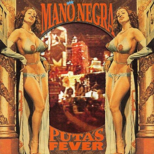 Mano Negra/Puta's Fever