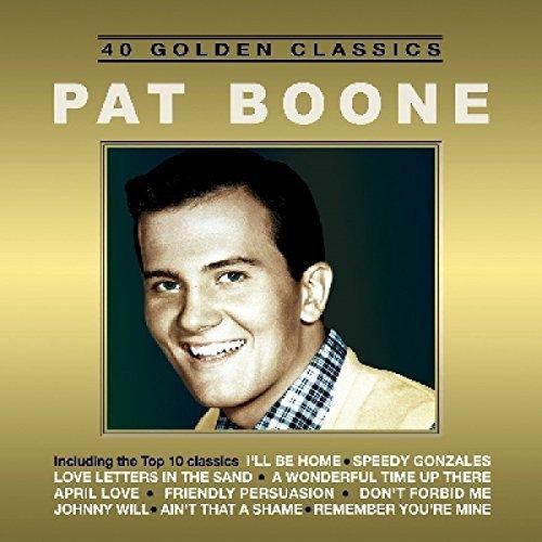 Pat Boone/40 Golden Classics