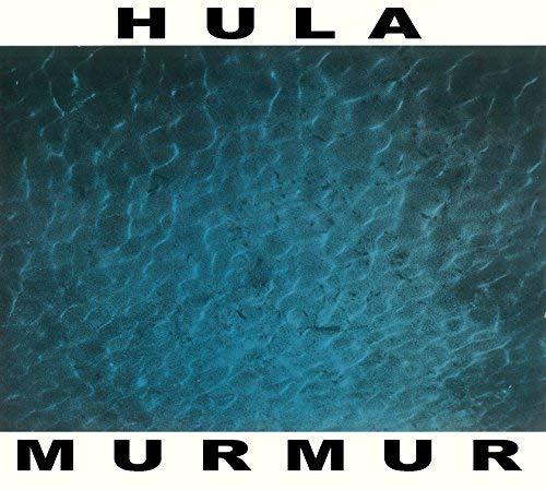 Hula/Murmur