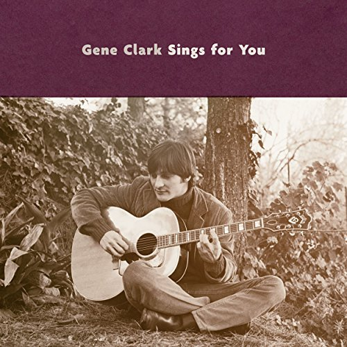 Gene Clark Gene Clark Sings For You