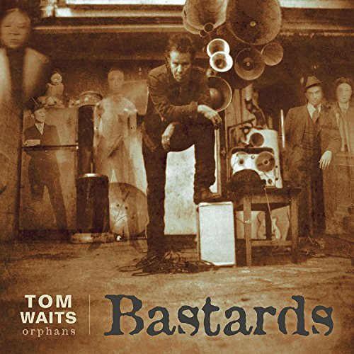 Tom Waits Bastards Remastered
