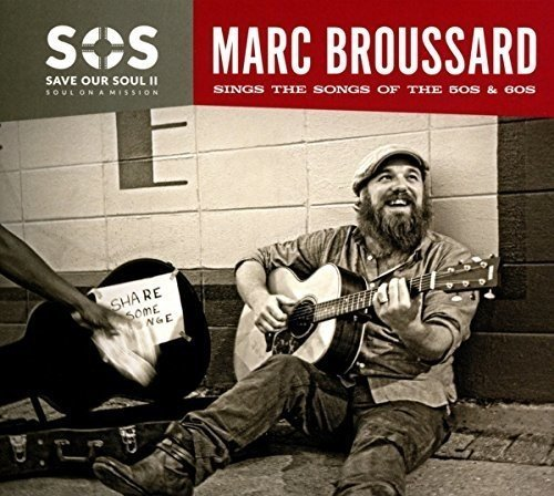 Marc Broussard S.O.S. Ii (save Our Soul Soul