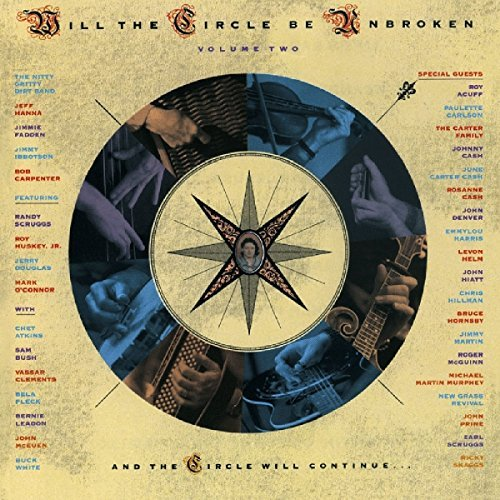 Nitty Gritty Dirt Band/Will The Circle Be Unbroken Vo
