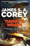 James S. A. Corey Tiamat's Wrath