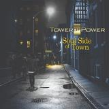 Tower Of Power Soul Side Of Town