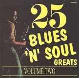 25 Blues 'n' Soul Greats Vol. 2