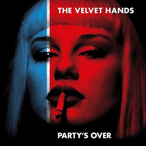 Velvet Hands The Party's Over