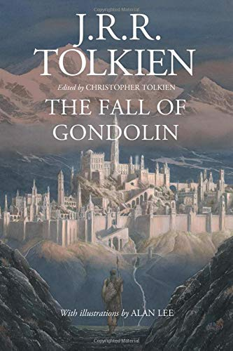 J. R. R. Tolkien Fall Of Gondolin The