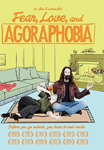 Fear Love & Agoraphobia/Fear Love & Agoraphobia