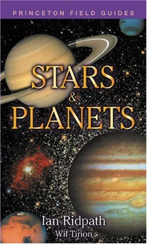 Ian Ridpath & Wil Tirion Stars And Planets (princeton Field Guides)
