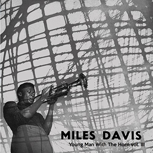 Miles Davis Young Man With The Horn Volume 3 Lp