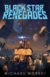Michael Moreci Black Star Renegades