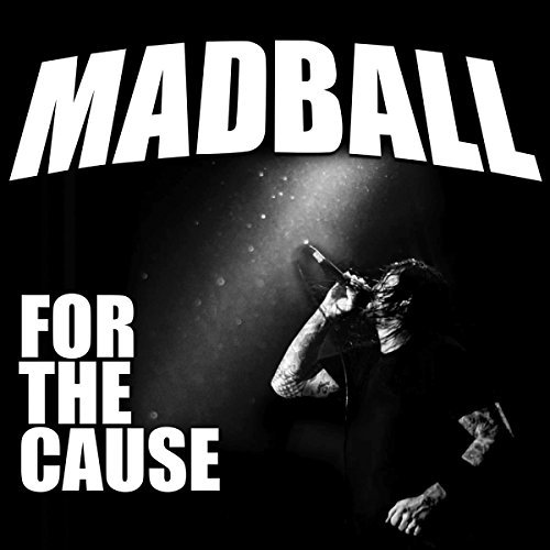 Madball/For The Cause