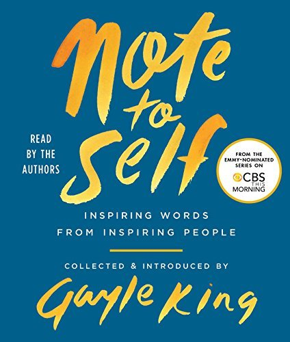 gayle-king-note-to-self-inspiring-words-from-inspiring-people