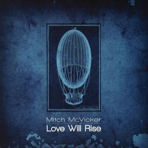 Mitch Mcvicker Love Will Rise