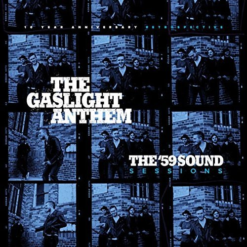 The Gaslight Anthem The '59 Sound Sessions