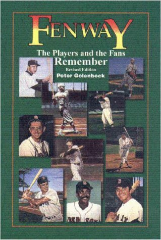 Peter Golenbock Fenway The Players & The Fans Remember