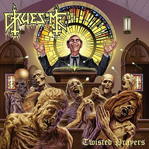 Gruesome Twisted Prayers