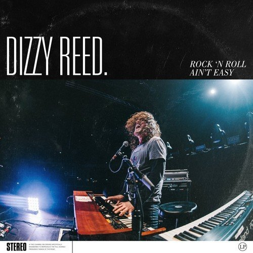 Dizzy Reed Rock 'n Roll Ain't Easy