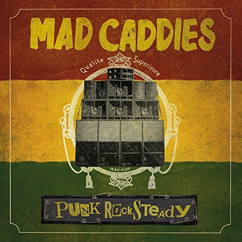 Mad Caddies Punk Rocksteady