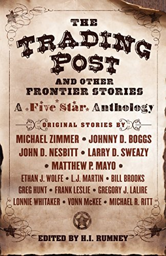 Hazel Rumney The Trading Post And Other Frontier Stories A Five Star Anthology
