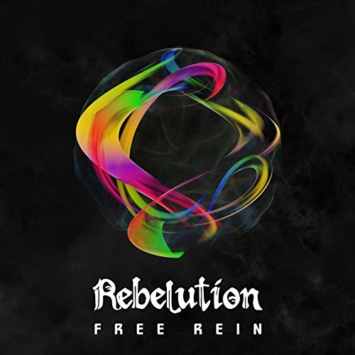 Rebelution Free Rein