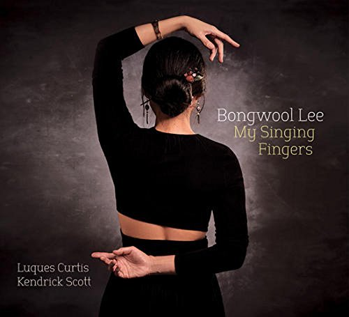 Bongwool Lee My Singing Fingers