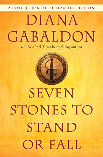 diana-gabaldon-seven-stones-to-stand-or-fall-a-collection-of-outlander-fiction