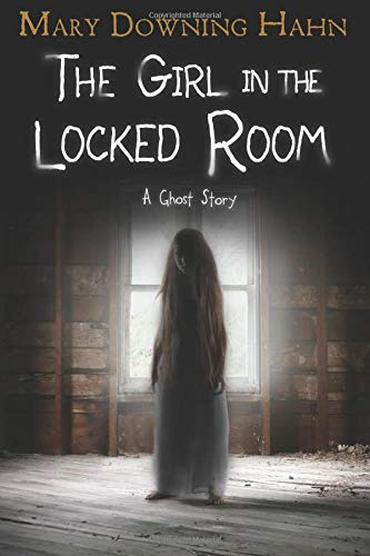 mary-downing-hahn-the-girl-in-the-locked-room-a-ghost-story