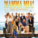 Mamma Mia! Here We Go Again The Movie Soundtrack