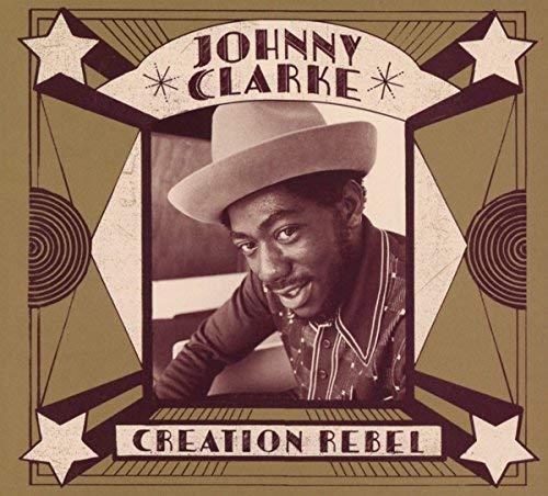 Johnny Clarke/Creation Rebel