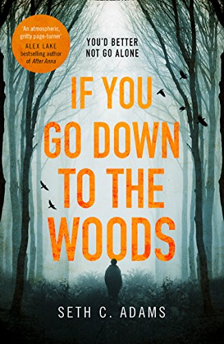 seth-c-adams-if-you-go-down-to-the-woods