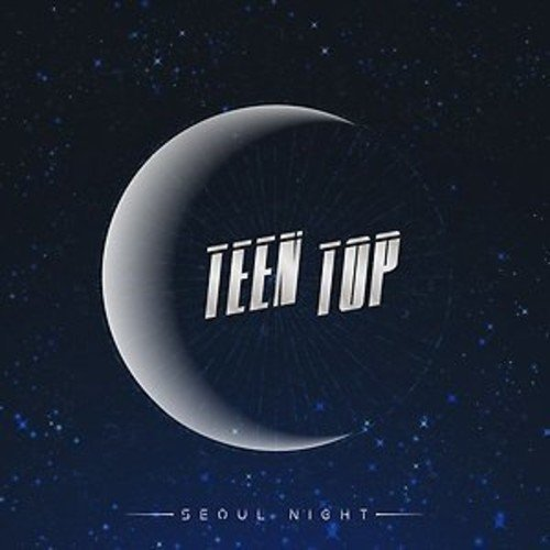 Teen Tip/Seoul Night (B Version)