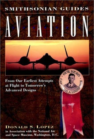 donald-s-lopez-aviation-from-our-earliest-attempts-at-flight-to-tomorrows-advanced-designs