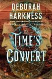 Deborah Harkness Time's Convert A Novel